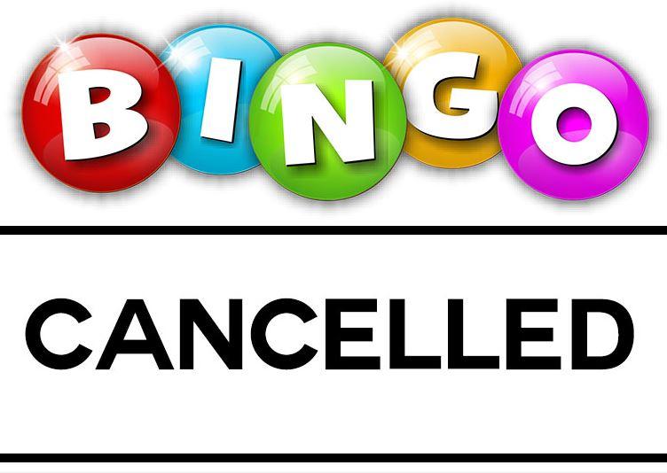 Bingo Cancelled